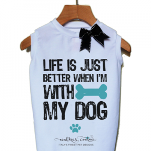 LIFE IS JUST BETTER-t-shirt Walkies Couture